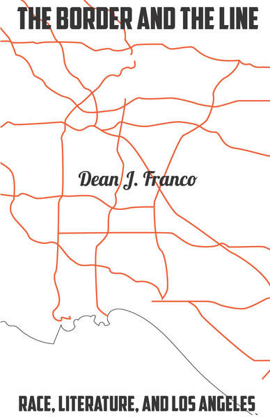 Cover of Dean Franco's book The Border and the Line