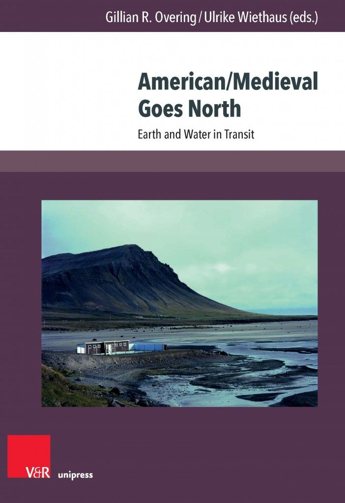 Book cover of American/Medieval Goes North: Earth and Water in Transit