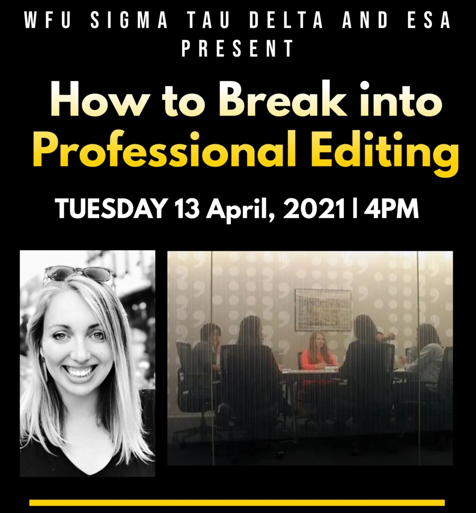 """A flyer for Sara Humphreville's talk for majors and minors, """"How to Break into Professional Editing"""""""