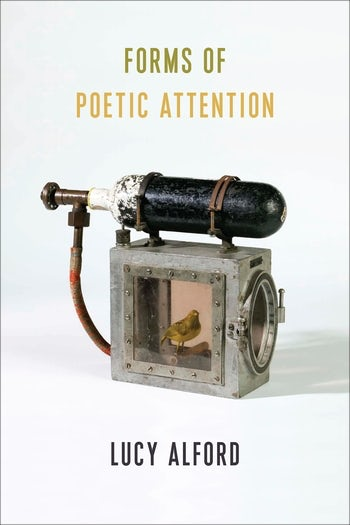 Cover of Lucy Alford's book, Forms of Poetic Attention