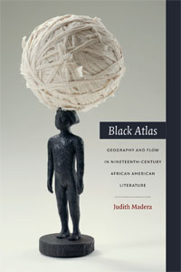 The cover of Black Atlas by Dr. Judith Madera