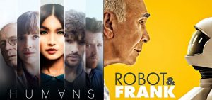 "Posters from TV's ""Humans"" and the film ""Robot and Frank"""