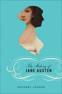 Cover of the book The Making of Jane Austen by Devoney Looser