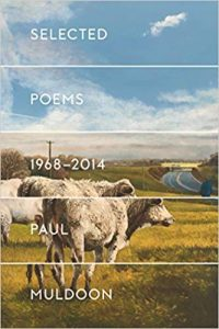 Selected Poems by Paul Muldoon